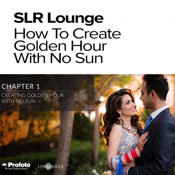 SLR Lounge - Foto-Tutorial - How To Create Golden Hour With No Sun